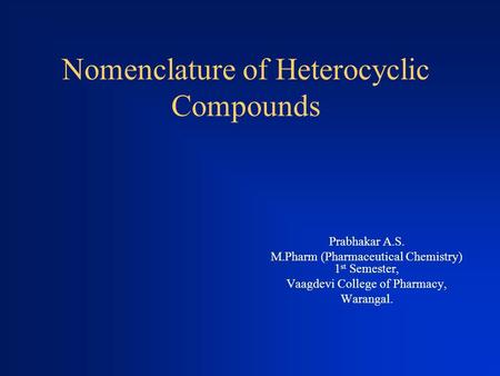 Nomenclature of Heterocyclic Compounds