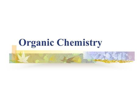 Organic Chemistry Organic chemistry is the chemistry of the carbon atom. It is the chemistry of all life on earth. Carbon atoms bond to other atoms of.