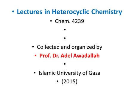 Lectures in Heterocyclic Chemistry