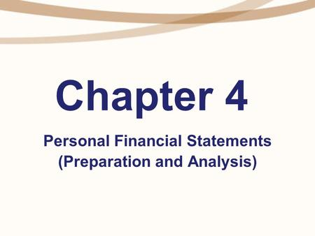 Personal Financial Statements (Preparation and Analysis)