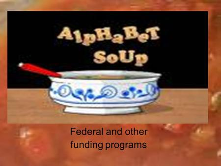 Federal and other funding programs. Introduction We live in the age of acronyms SAFETEA-LU FHWA FTA TIP STIP.