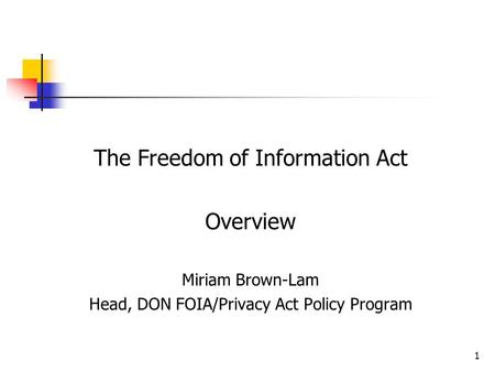 The Freedom of Information Act Overview