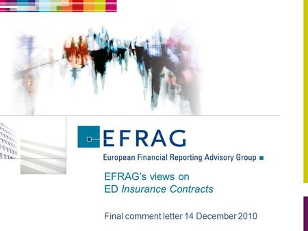 EFRAG's views on ED Insurance Contracts Final comment letter 14 December 2010.