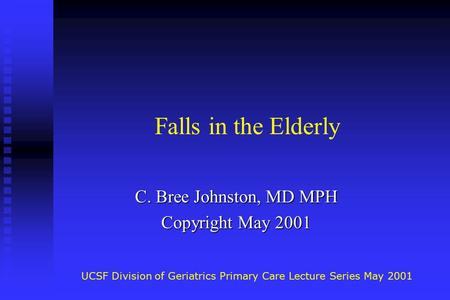 C. Bree Johnston, MD MPH Copyright May 2001