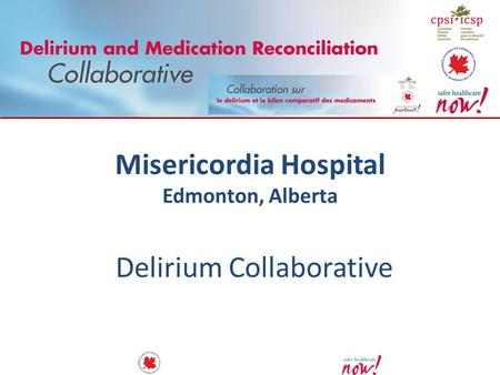 Misericordia Hospital Edmonton, Alberta Delirium Collaborative.