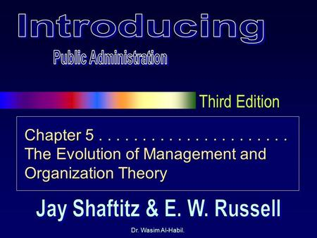 Public Administration Jay Shaftitz & E. W. Russell