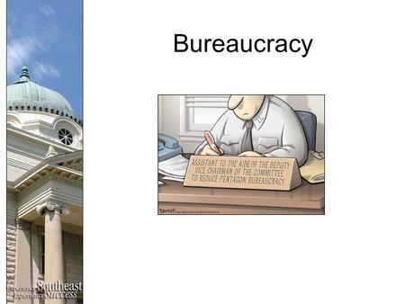 Bureaucracy. What is it? What is bureaucracy? –Hierarchical authority –Job specialization –Formal rules.