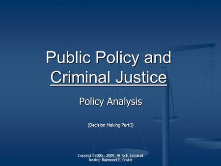 Criminal justice policy process