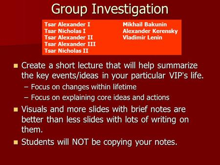 Group Investigation Create a short lecture that will help summarize the key events/ideas in your particular VIP's life. Create a short lecture that will.