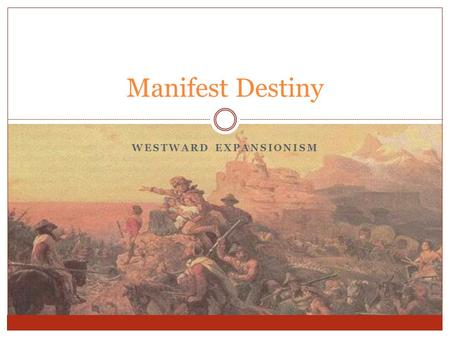 an analysis of the time of manifest destiny Manifest destiny definition, the belief or doctrine, held chiefly in the middle and latter part of the 19th century, that it was the destiny of the us to expand its territory over the.