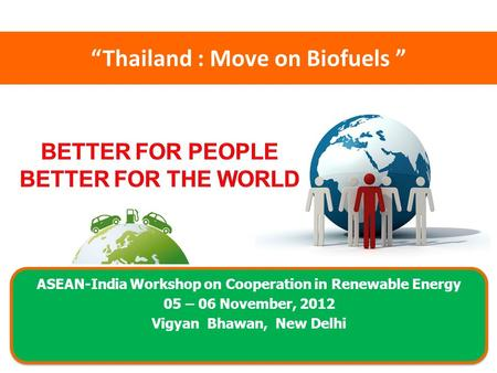 """Thailand : Move on Biofuels """