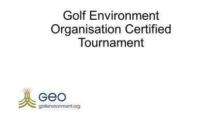 Golf Environment Organisation Certified Tournament.