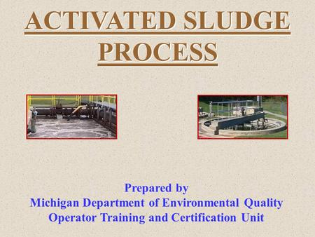 ACTIVATED SLUDGE PROCESS