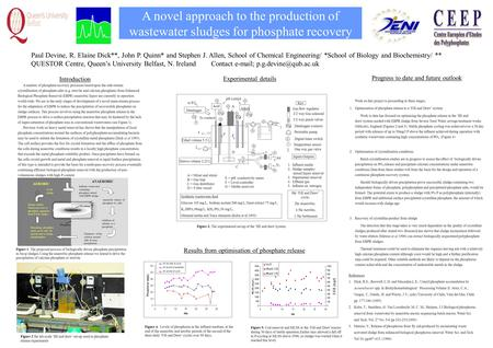 A novel approach to the production of wastewater sludges for phosphate recovery Paul Devine, R. Elaine Dick**, John P. Quinn* and Stephen J. Allen, School.