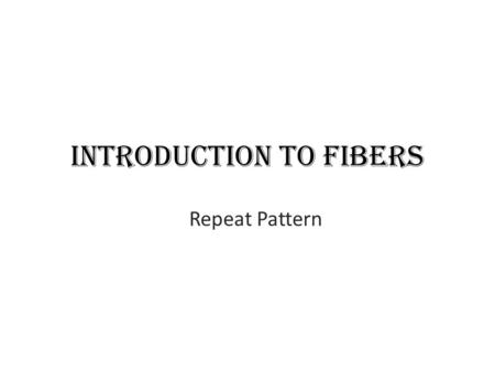 Introduction to Fibers Repeat Pattern. Heat Transfer Printing.