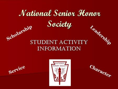 National Senior Honor Society Student Activity Information Scholarship Leadership Service Character.