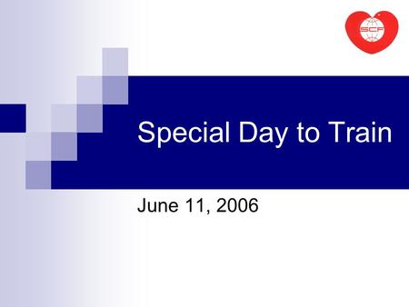 Special Day to Train June 11, 2006. A Special Day to Train June 11, 2006 What A charity sports day: training intellectually disabled children how play.