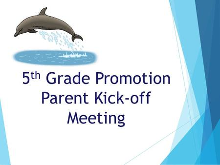 5 th Grade Promotion Parent Kick-off Meeting. Agenda Promotion – Tuesday, June 16, 2015 Budget - $25 per student fee (make check payable to SCES 5 th.
