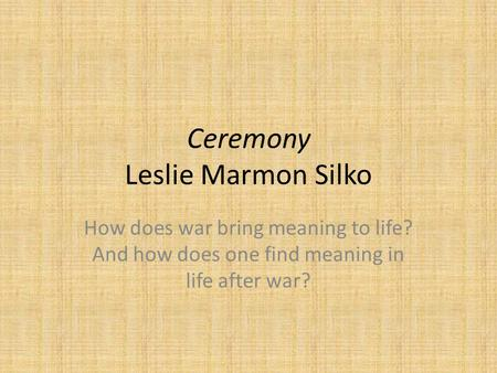 leslie silko ceremony essays Check out this leslie marmon silko's ceremony essay paper buy exclusive leslie marmon silko's ceremony essay cheap order leslie marmon silko's ceremony essay from $1299 per page.