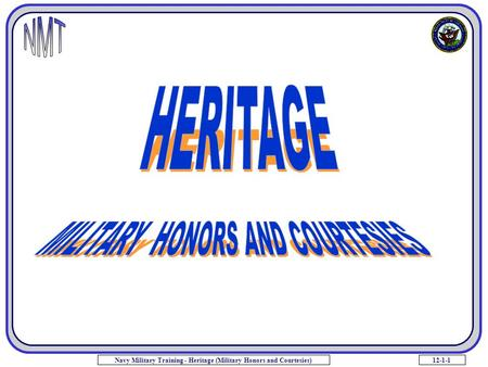 12-1-1Navy Military Training - Heritage (Military Honors and Courtesies)