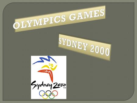 The 2000 Olympics Games were held in Sydney, Australia from 15 September to 1 October 2000. Attended by 10,651 athletes (6582 men and 4,069 women)from.