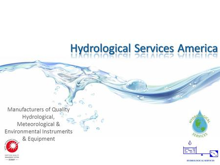 Manufacturers of Quality Hydrological, Meteorological & Environmental Instruments & Equipment.