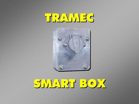 TRAMEC SMART BOX. Connectors Evolved From 4-Pin to the SAE J560 7-Pin Connectors Evolved From 4-Pin to the SAE J560 7-Pin.
