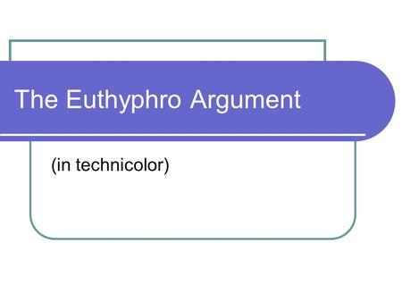 euthyphro piety essay An ancient yet timeless debate over the true definition of piety can be found in a critical dialogue between euthyphro and socrates throughout this commentary, euthyphro offers several of his own interpretations, but they are quickly followed by socrates' objections.