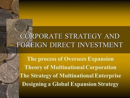 CORPORATE STRATEGY AND FOREIGN DIRECT INVESTMENT