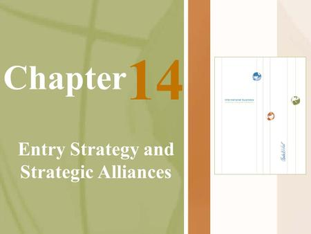 Chapter Entry Strategy and Strategic Alliances 14.