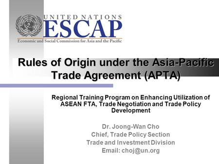 Rules of Origin under the Asia-Pacific Trade Agreement (APTA)