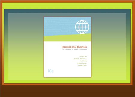 15 Entry Modes International Business by Ball, McCulloch, Frantz, Geringer, and Minor McGraw-Hill/Irwin Copyright © 2006 The McGraw-Hill Companies, Inc.