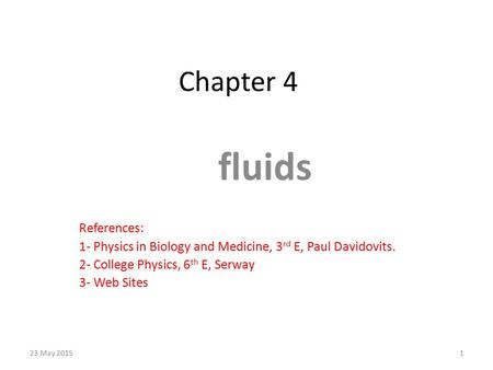 fluids Chapter 4 References: