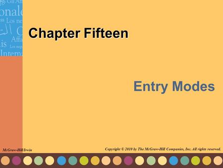 Entry Modes Chapter Fifteen
