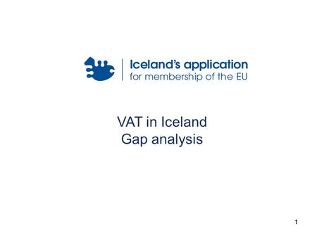 111 VAT in Iceland Gap analysis. 222 The Scope (Title I) Intra-Community acquisition of goods within the territory of a Member State –Intra-Community.