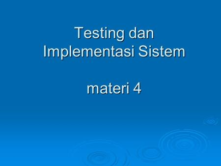 Testing dan Implementasi Sistem materi 4. State-Transition Testing Example in Reservation system 2.