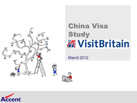 Slide 1 <strong>China</strong> Visa Study March 2012. slide 2 Agenda Background and objectives Sample and methodology Executive summary Key findings <strong>in</strong> detail Conclusions.