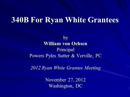 340B For Ryan White Grantees