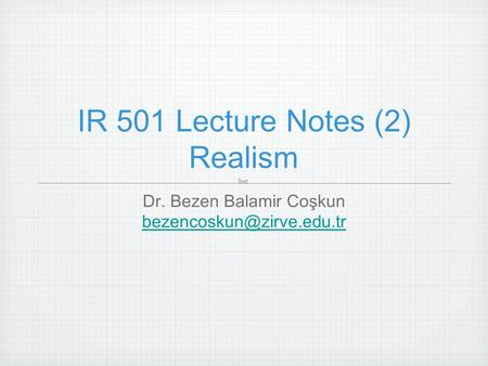 IR 501 Lecture Notes (2) Realism