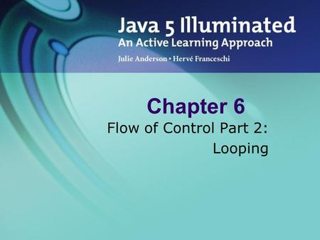 Flow of Control Part 2: Looping