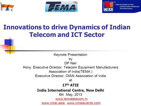 Innovations to drive Dynamics of Indian Telecom and ICT Sector