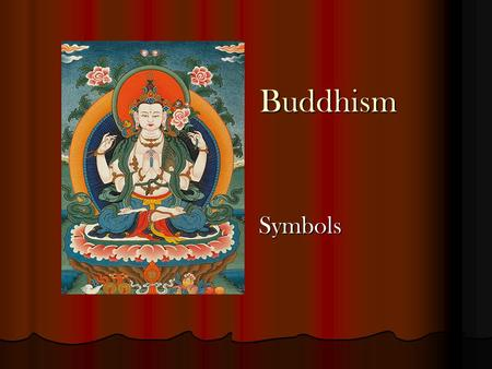 Buddhism Buddhism Symbols Symbols. The Eight Auspicious Symbols.