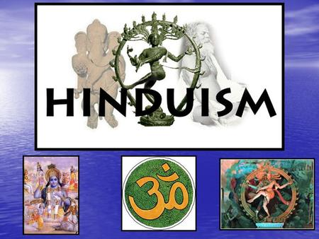  One of oldest <strong>religions</strong>  3 rd largest <strong>religion</strong>  makes up 4/5 of the <strong>religions</strong> faith in India (1 billion) (1 billion)  Derivative of word <strong>Hindu</strong> is.