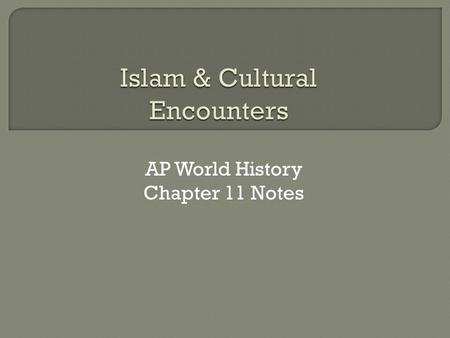 Islam & Cultural Encounters