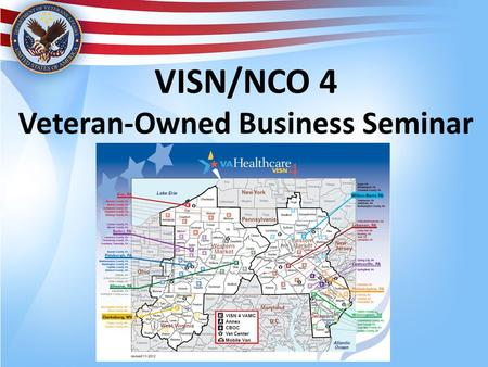 VISN/NCO 4 Veteran-Owned Business Seminar. Who We Are Jonathan Taliani  Small Business Liaison   Richard.