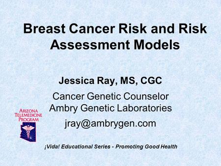 Breast Cancer Risk and Risk Assessment Models