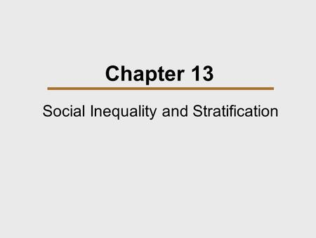 Social Inequality and Stratification