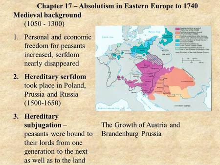 Chapter 17 – Absolutism in Eastern Europe to 1740