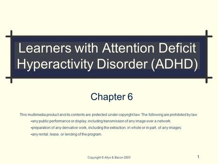 Learners with Attention Deficit Hyperactivity Disorder (ADHD)