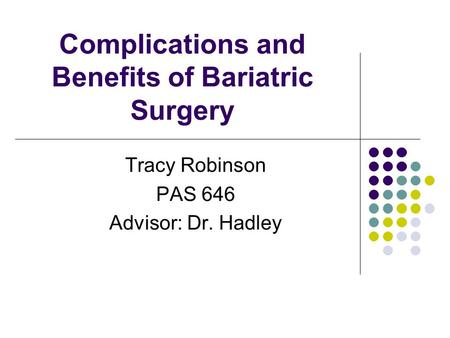 Complications and Benefits of Bariatric Surgery